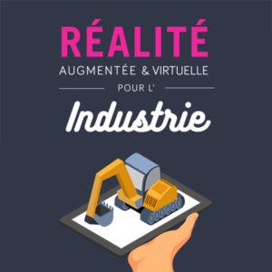 réalité augmentée et virtuelle industrie
