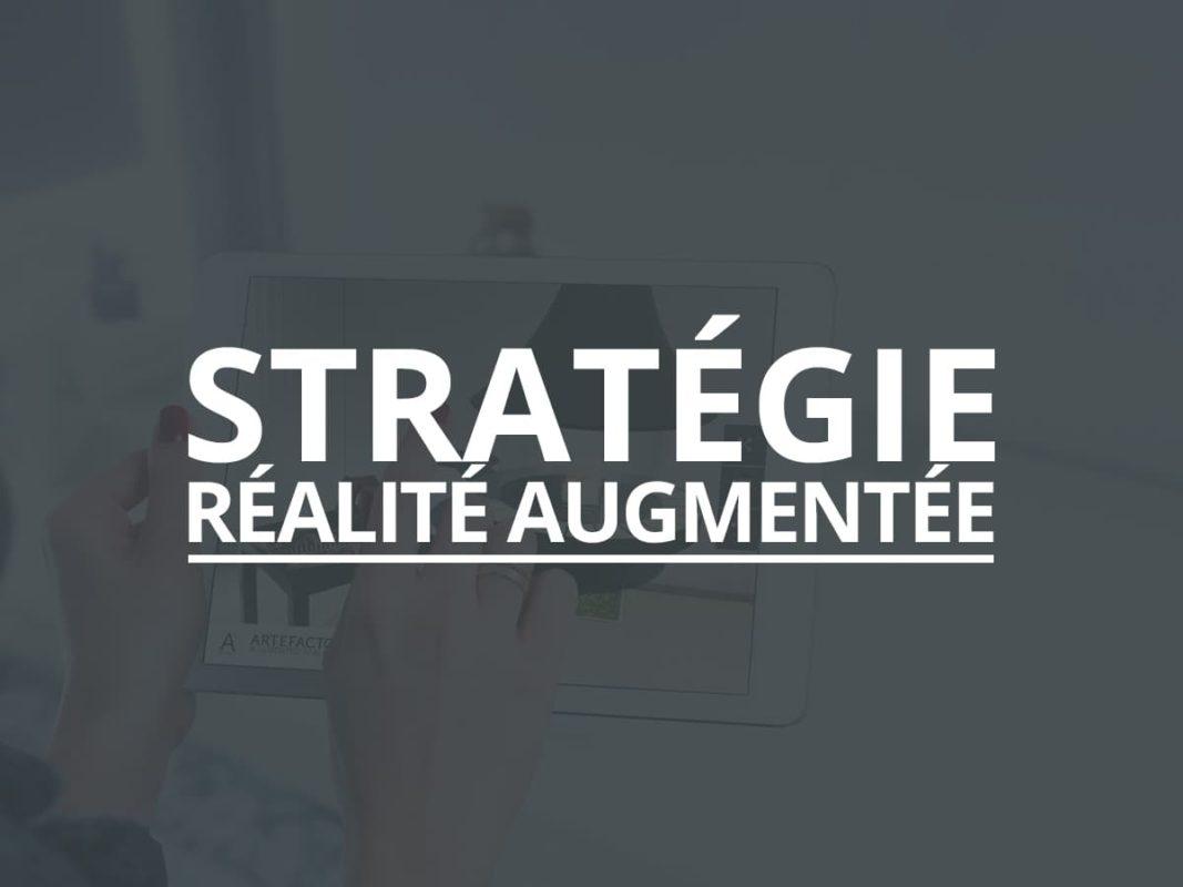 Stratégie Réalité Augmentée Artefacto